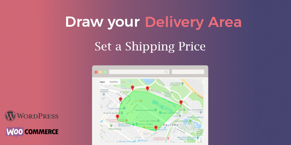 Draw your delivery area and set a shipping price in Woocommerce