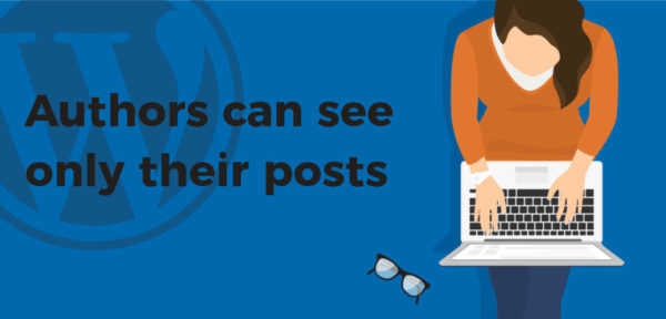 how to limit authors to their own posts in wordpress