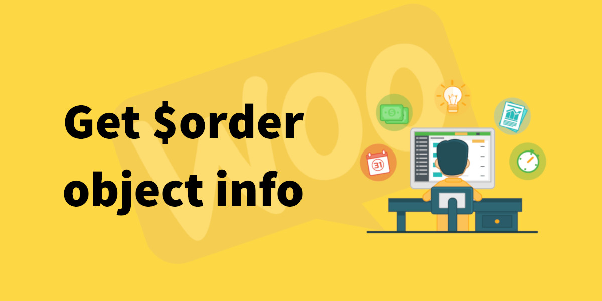 Get WooCommerce orders info from $order object